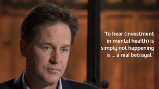 Nick Clegg said he believes promises made at the time of the Coalition on mental health spending are being broken.