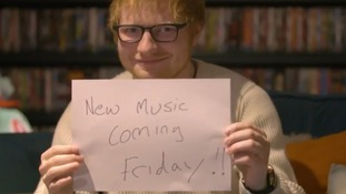 Ed Sheeran will release new music on Friday.