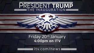 President Trump: The inauguration watch live on ITV