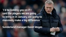 Sunderland manager David Moyes has been speaking about transfer targets