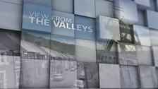 View from the Valleys: what makes the Valleys special?
