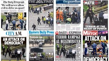 The attack in Westminster dominates the newspaper front pages
