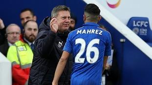 Leicester's Craig Shakespeare and Riyad Mahrez