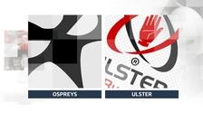 Ospreys Ulster
