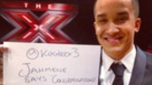 The X Factor sign from Jahmene Douglas.