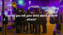 How do you tell your child about a terror attack?