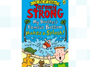 My Brother's Famous Bottom Makes a Splash by Jeremy Strong