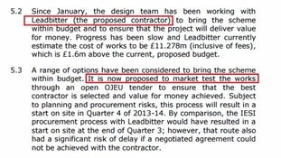 Sections 5.2 and 5.3 showed Leadbitter's proposed £11.2m bid led to the contract being put back out to tender.