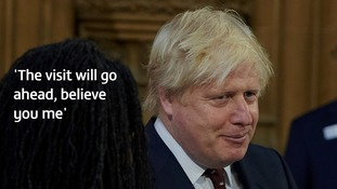 Foreign Secretary Boris Johnson said the visit is not in doubt.
