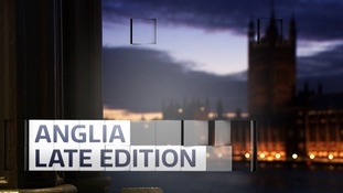 Anglia Late Edition - July 2017