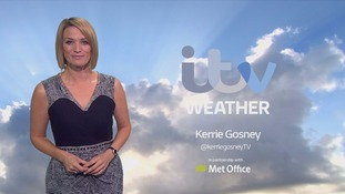Late weather forecast with Kerrie Gosney