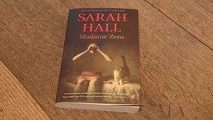Sarah Hall's book Madame Zero