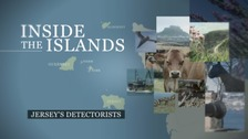 Inside the Islands - Jersey's Detectorists