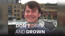 Devastated father backs 'Don't Drink and Drown' campaign