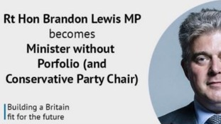 Brandon Lewis briefly became a Minister without Porfolio (sic).