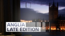 Catch up: Watch the latest Anglia Late Edition programme