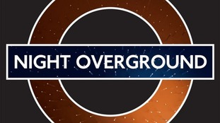 Night Overground is gradually being extended.