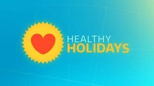 Healthy Holidays: ITV News Central series