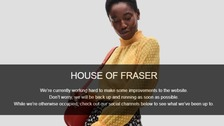 House of Fraser's website down as it cancels all online orders