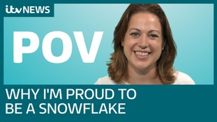 Point of View: 'Why I'm proud to be a millennial snowflake'