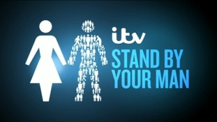 ITV's Stand By Your Man campaign is underway.