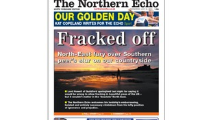 'Fracked off' the front page of tomorrow's Northern Echo.