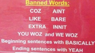 One of the signs showing the list of banned words