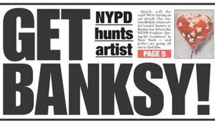 The front page of Thursday's New York Post stating that police are hunting Banksy for vandalism.