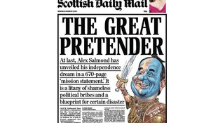 The Scottish Daily Mail slams Salmond's 'litany of shameless political bribes.'