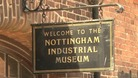 The Nottingham Industrial Museum reopens this week