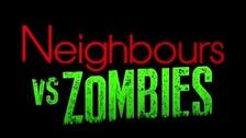 Neighbours vs Zombies