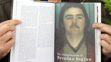 Brendan Megraw was one of 17 so-called Disappeared victims of the IRA.
