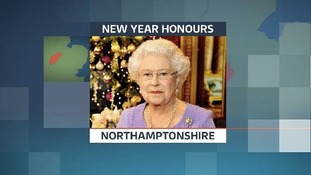 The Queen's New Year Honours list included a number of people from Northamptonshire.