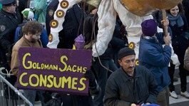 Occupy Wall Street protests targeted Goldman Sachs.