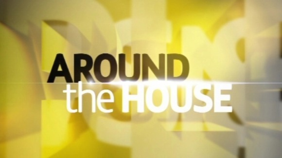 Around The House - tonight at 11.35pm on ITV1