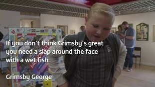 Ten-year-old George LOVES Grimsby