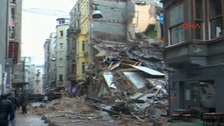 The buildings collapsed in a street near Istanbul's busy Istiklal Avenue in the central Taksim area.