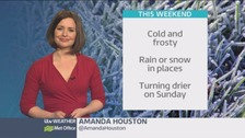 Weather: Cold and wintry this weekend