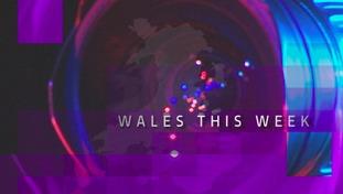 Wales This Week