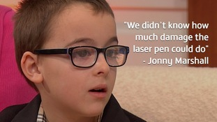 Jonny suffered a thermal burn on his retina after shining a laser pen in his eye