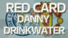 Danny Drinkwater is given a red card