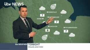 East Midlands Weather: Cloudy and mild