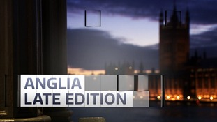 Anglia Late Edition is the regional politics programme for the East of England presented by political correspondent Emma Hutchinson