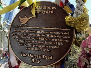 Crossbones Graveyard is home to around 15,000 paupers and prostitutes bodies.