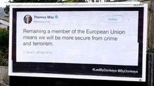 Posters of quotes from Brexit MPs pasted on billboards across the south-east