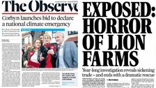 The 'climate emergency' and lion 'farms' lead the front pages of The Observer and the Mail on Sunday.