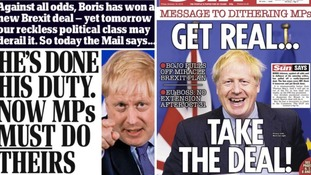The Daily Mail and The Sun urged MPs to support Boris Johnson's Brexit deal.