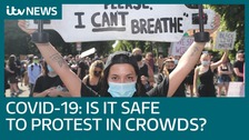 Coronavirus: Is it safe to protest in crowds?